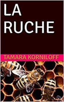La Ruche, Roman